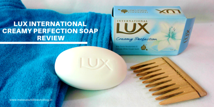Lux International Creamy Perfection Soap Review - Makeup Review