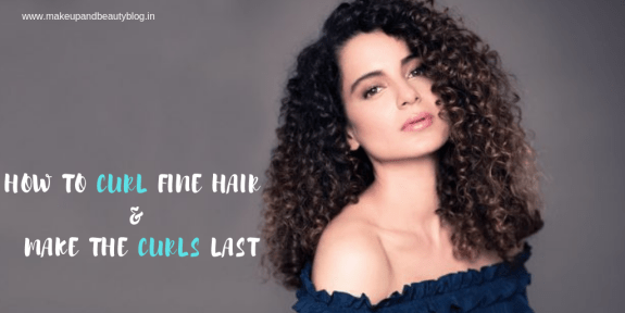How to Curl Fine Hair and Make the Curls Last