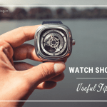 Watch Shopping Guide – Useful Tips and Advice
