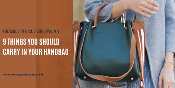 9 Things You Should Carry In Your Handbag: The Modern Girl's Survival Kit