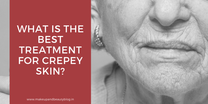 What Is The Best Treatment For Crepey Skin?