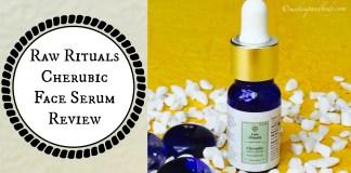 Raw Rituals Cherubic Face Serum - Review