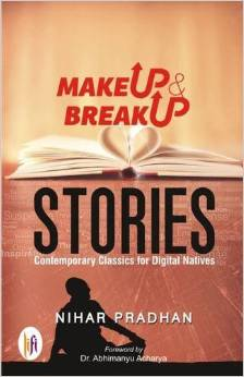 Short Stories, My Book, Nihar Pradhan, Makeup & Breakup