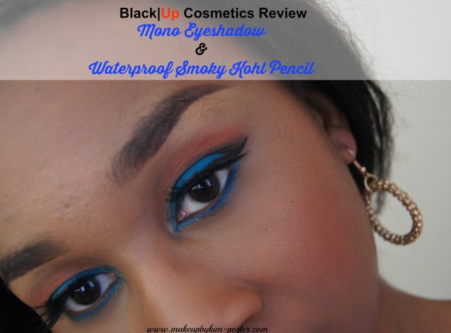 Black|Up Cosmetics Mono Eyeshadow Review