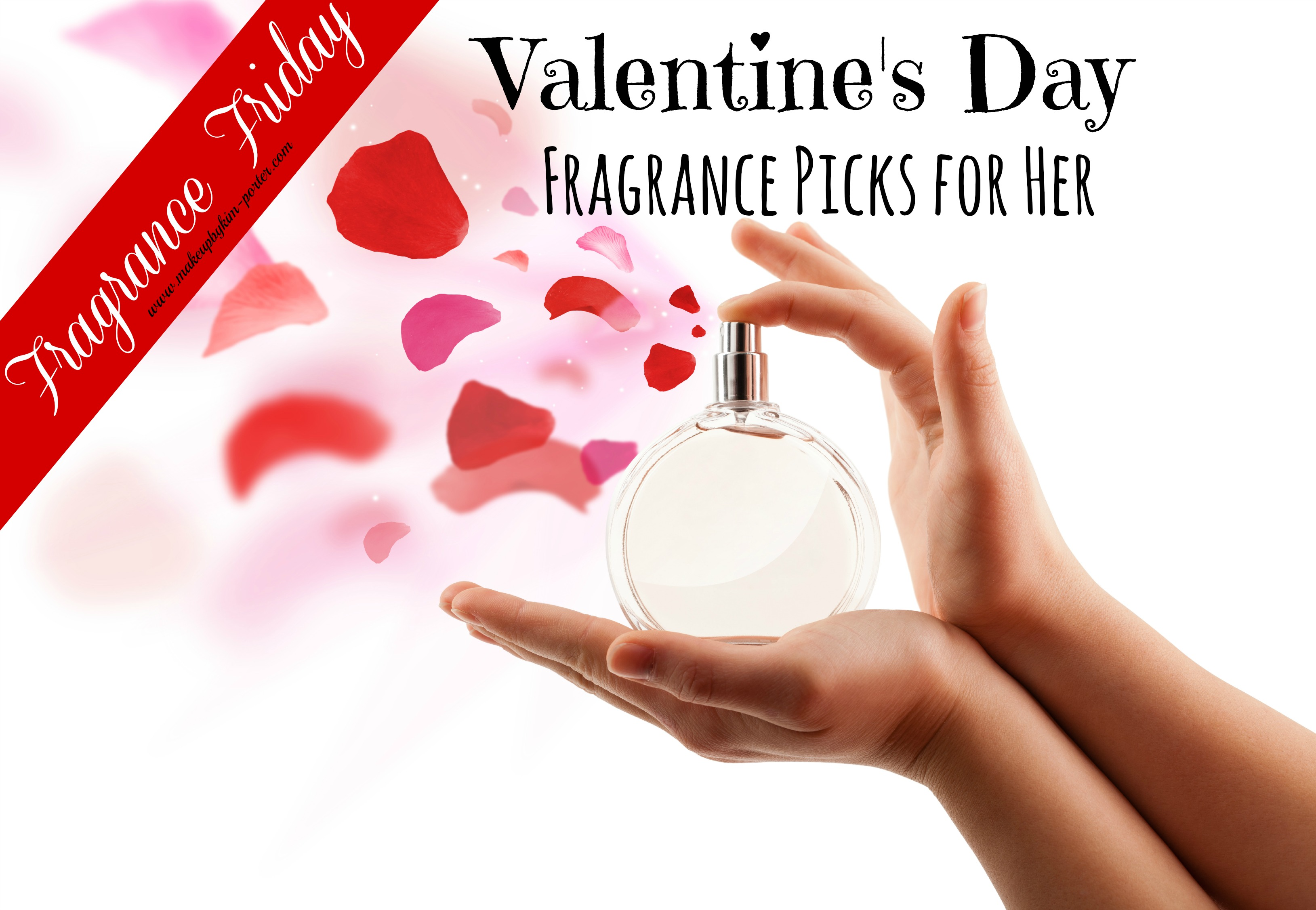 3b8a8bd43ca Valentine s Day Fragrance Picks for Her