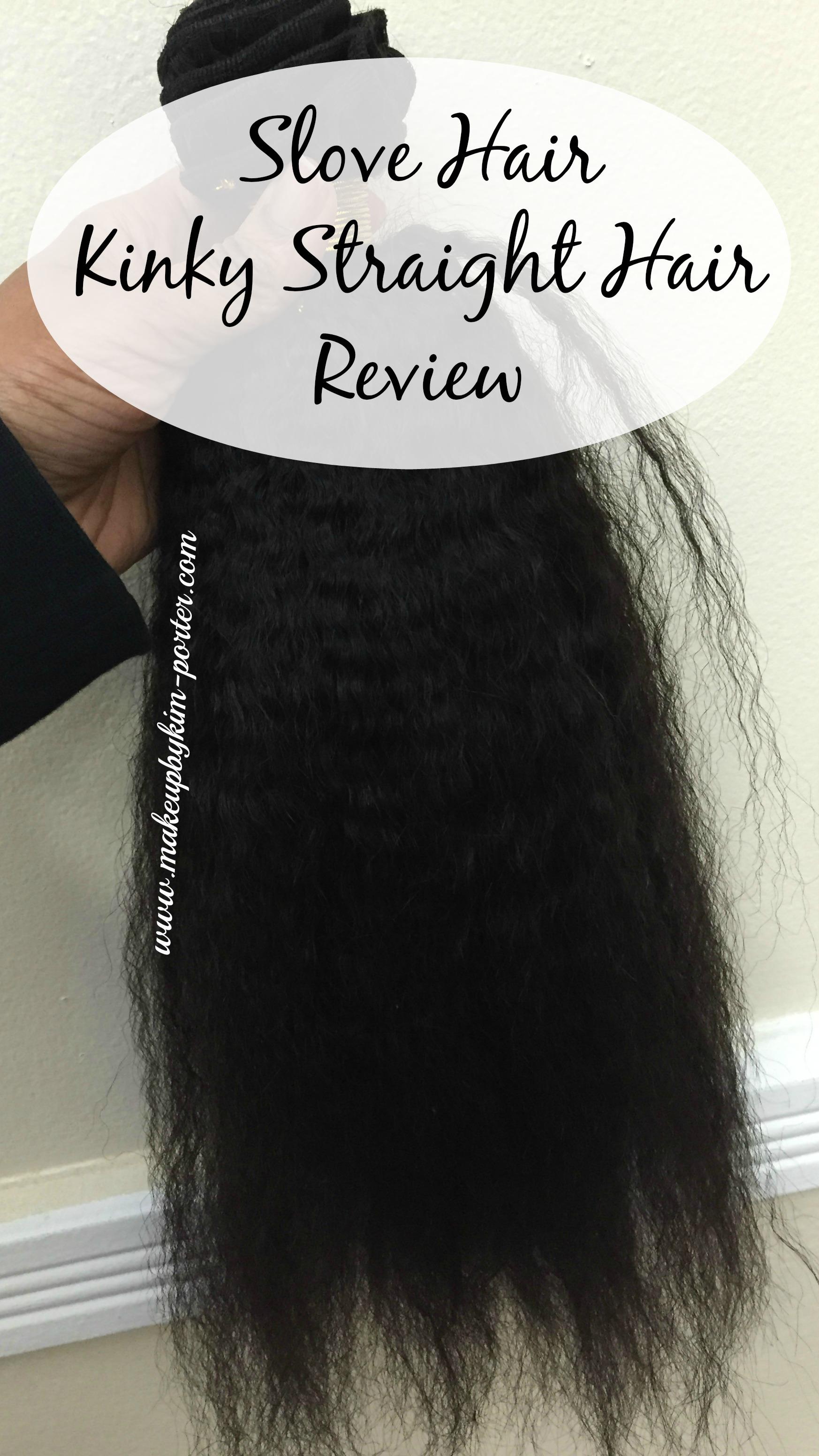 Slove Hair Kinky Straight Hair Review Install