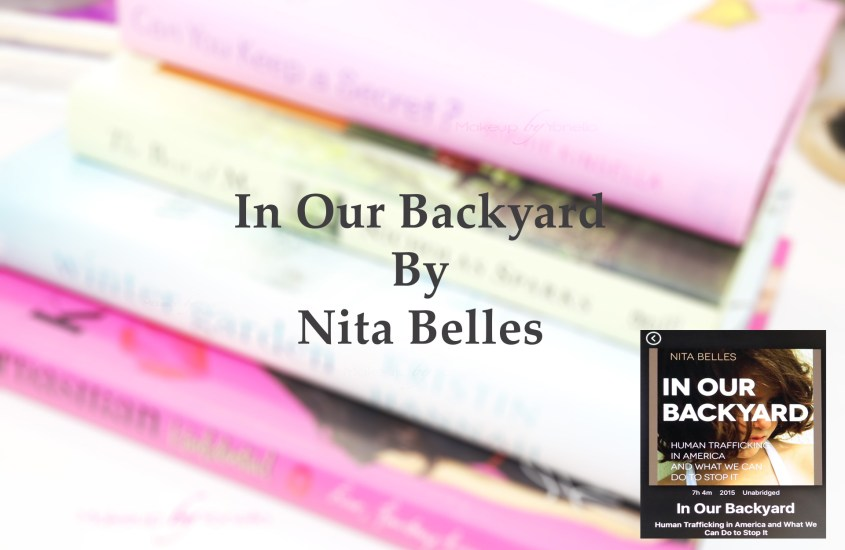 In our Backyard| Nita Belles