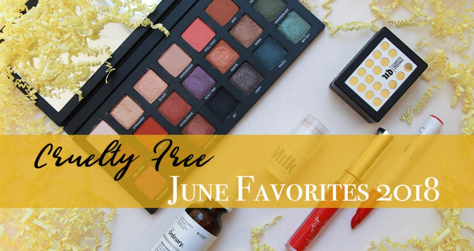 (A Very Late) Cruelty Free June Beauty Favorites!