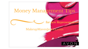 Money Management Tips for New Avon Reps