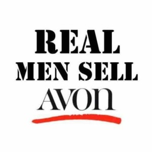 Real Men Sell Avon