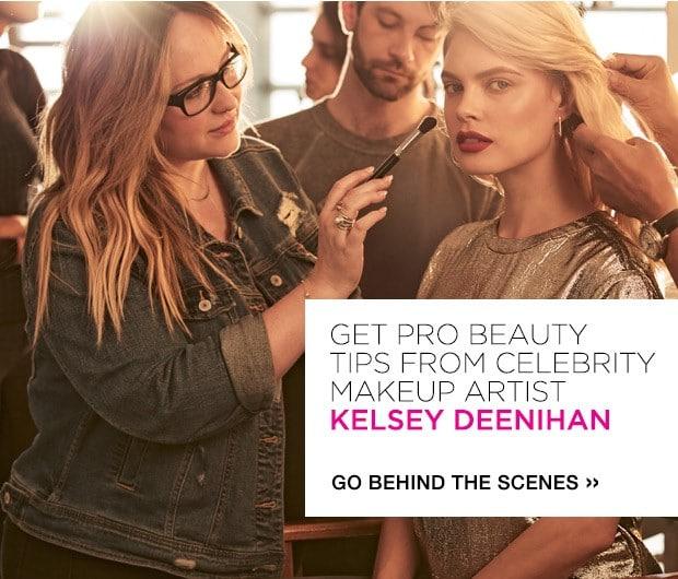 Take It From The Pro – Pro Tips From Celebrity Makeup Artist Kelsey Deenihan