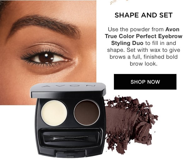 Take It From The PRO - Shape and set - Use the powder from avon true color perfect eyebrow styling duo to fill in and shape. Set with wax to give brows a full Finished bold brow look.