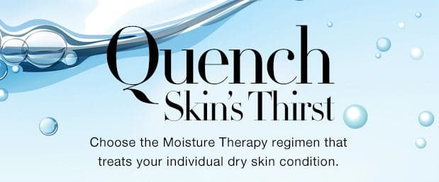 Moisture Therapy Has You Covered For Winter! – Quench Skin's Thirst