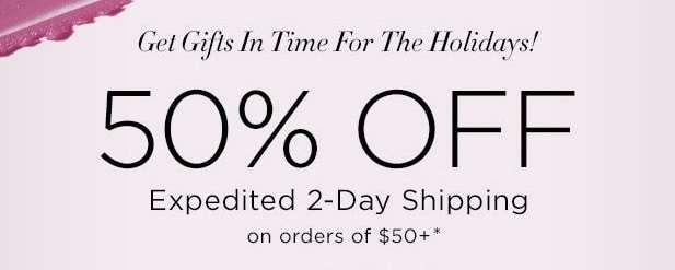 50% Off Expedited 2-Day Shipping With Promo Code