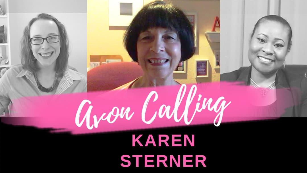 Avon Calling – Episode 4 – Interviewing Karen Sterner