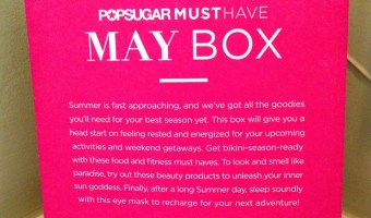 Popsugar Must Have Box May 2014 Reveal