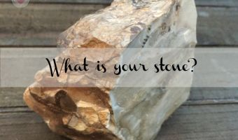 What is Your Stone?