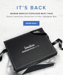 Neiman Marcus Popsugar Box 2015