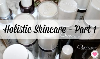 Holistic Skincare – Part 1