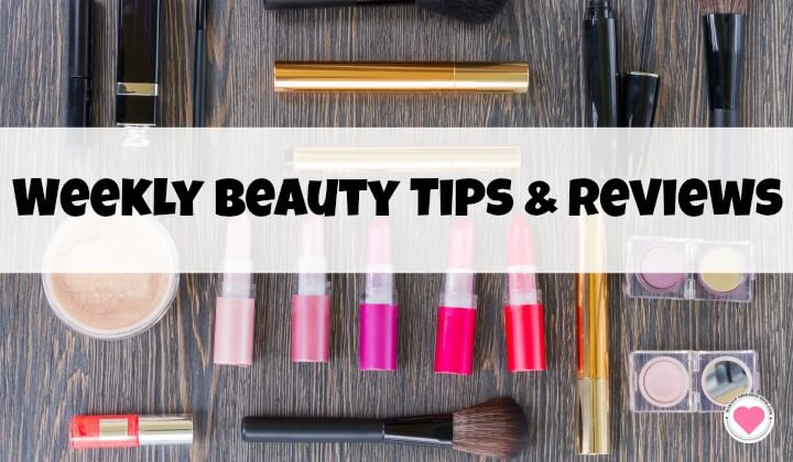 weekly beauty product tips reviews