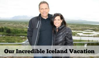 Our Incredible Iceland Vacation