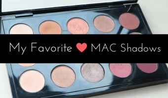 My Favorite Mac Eyeshadow Shades