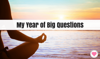 Will 2018 Be Your Year of Big Questions?