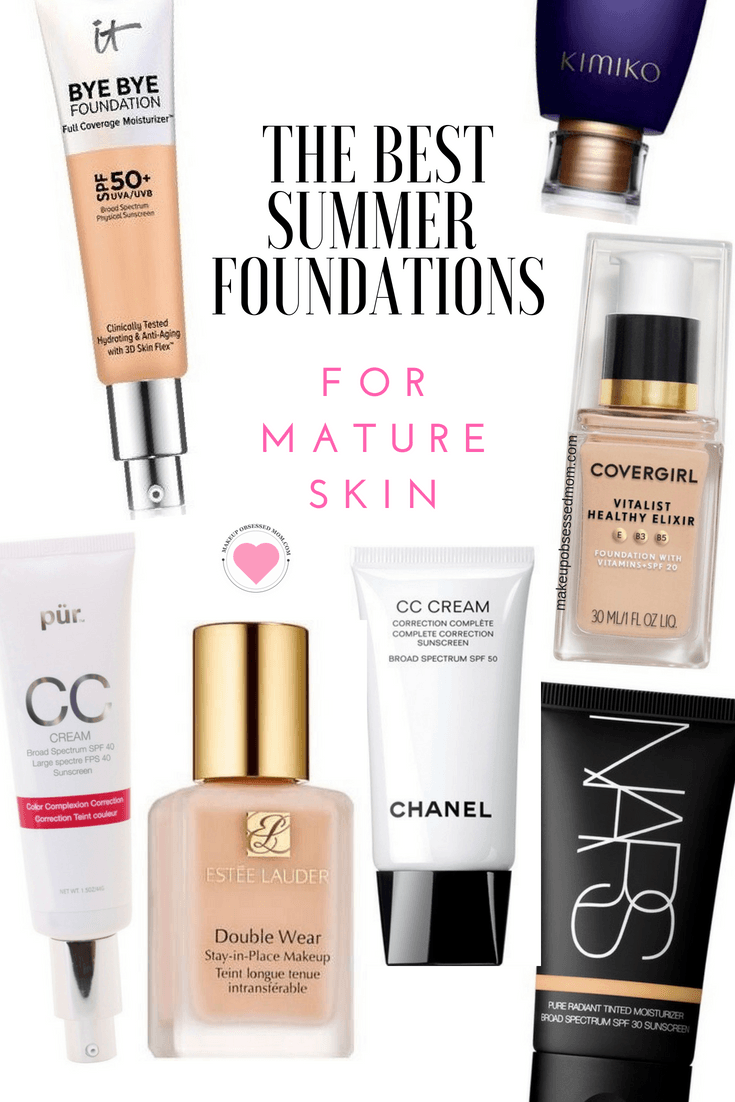 The Best Summer Foundations for Mature Skin - these foundations type products will take you through hot and humid weather.