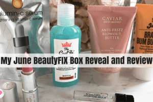 June BeautyFIX Box reveal and review