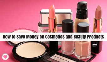 How to Save Money on Cosmetics and Beauty Products