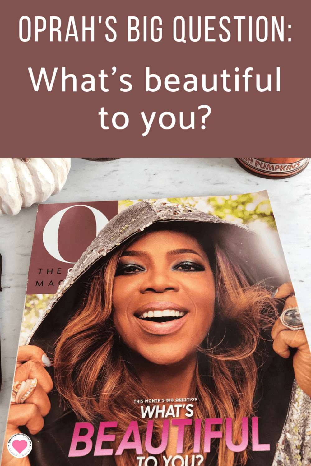 Oprah Magazine October Big Question