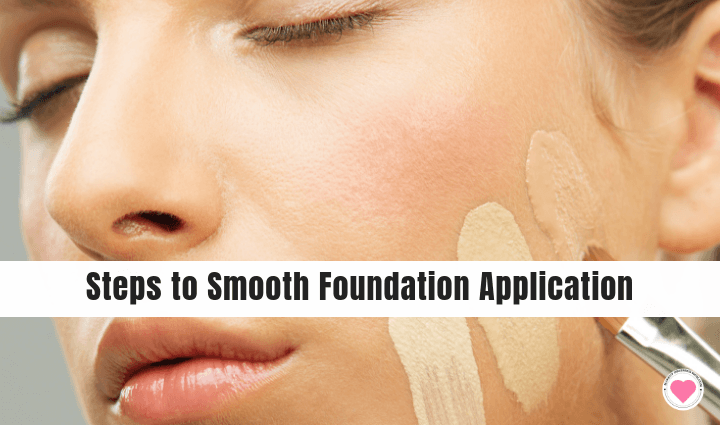 steps to a smooth foundation application
