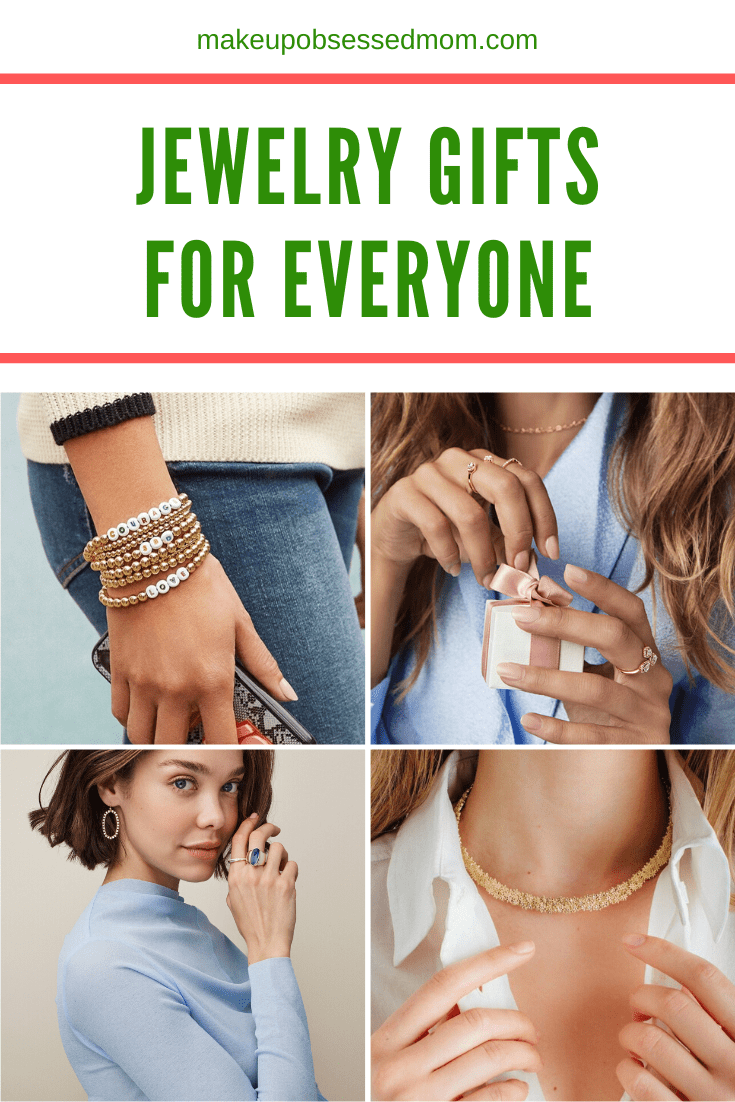 Jewelry Gifts for Everyone