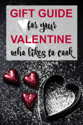 Valentine gift guide for those that like to cook