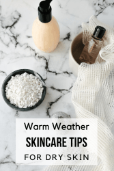 skincare tips for warm weather