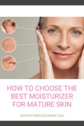 moisturizer for mature ladies