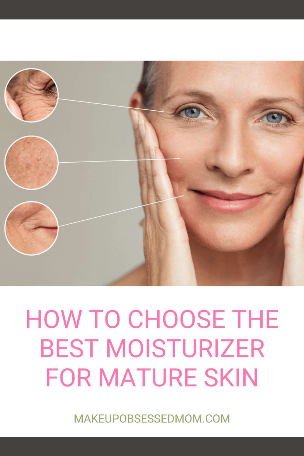 How to Choose the Best Moisturizer for Mature Skin