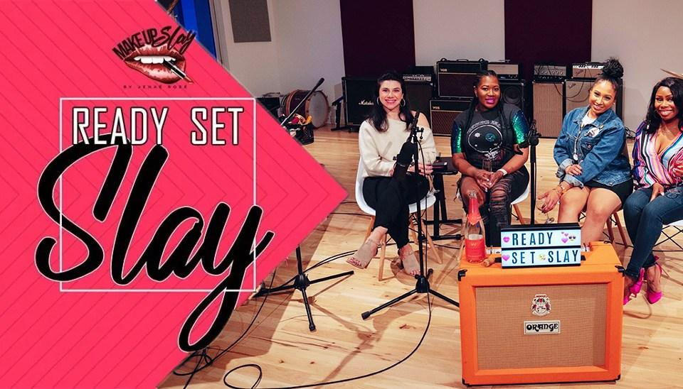 Ready Set Slay Podcast Episode 9