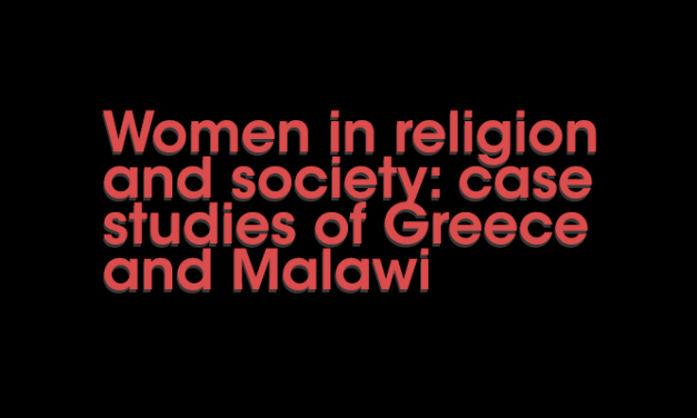 Women in religion and society: case studies of Greece and Malawi