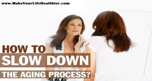 How to Slow Down Aging?
