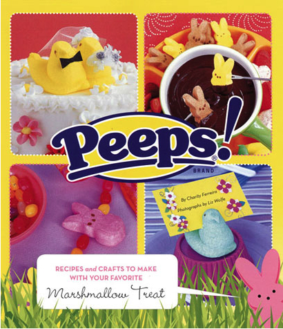 Free Book Giveaway – PEEPS®! Recipes and Crafts to Make with Your Favorite Marshmallow Treat