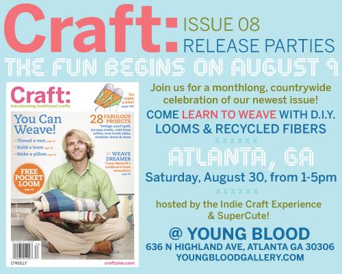 CRAFT: 08 Release Parties in Austin & Atlanta