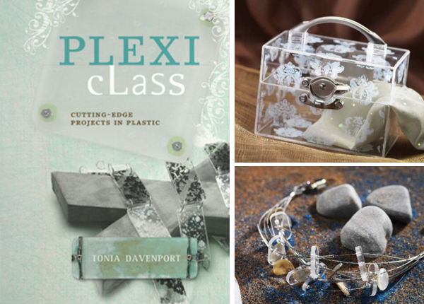 Book Review & Giveaway – Plexi Class: Cutting Edge Projects in Plastic