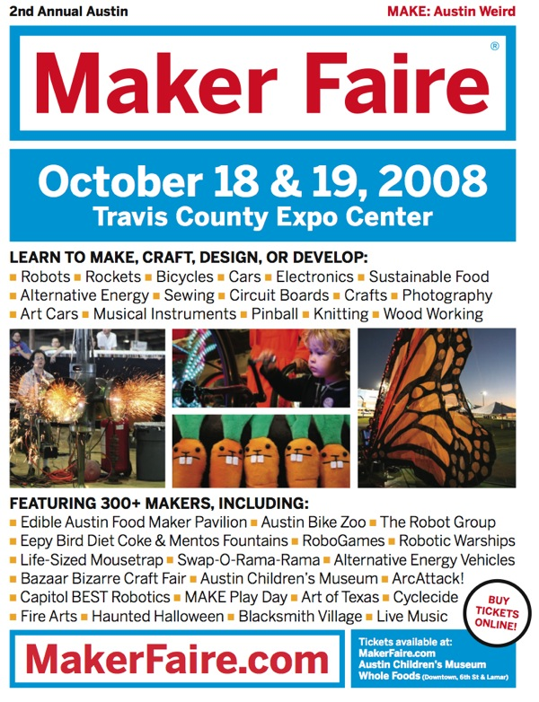 Maker Faire Austin: Oct. 18th and 19th, 2008, Austin, TX (2 weeks away!)