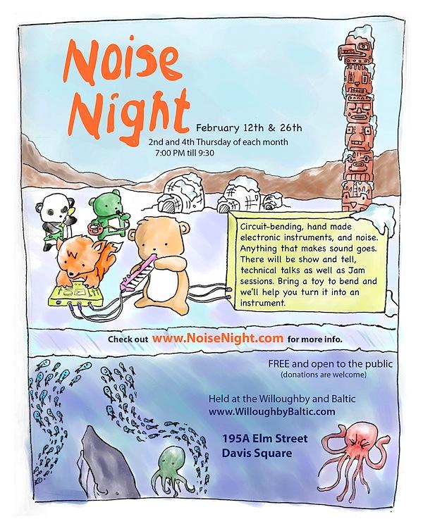 Noise Night – 2/12/09 & 2/26/09