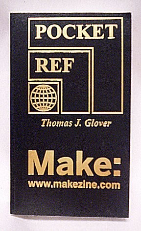 In the Maker Shed: Thomas J. Glover Pocket Reference
