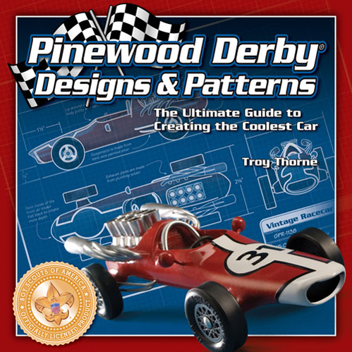 In the Maker Shed: Pinewood Derby Designs and Patterns book