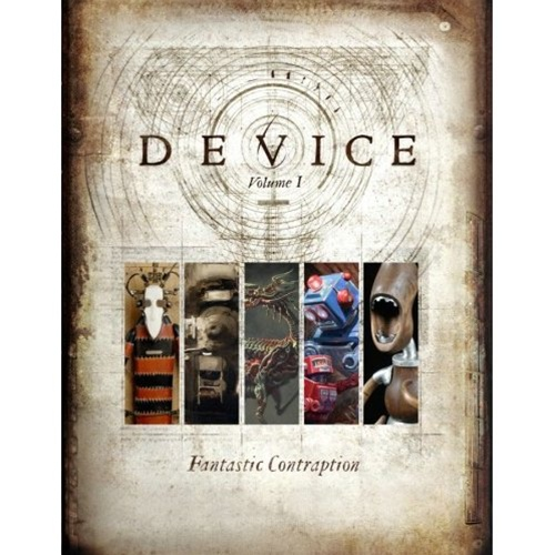 In the Maker Shed: Device Volume 1: Fantastic Contraption