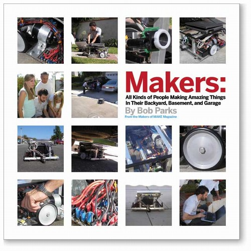 In the Maker Shed: Makers by Bob Parks