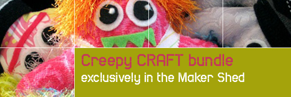 New in the Maker Shed:  Creepy CRAFT Bundle